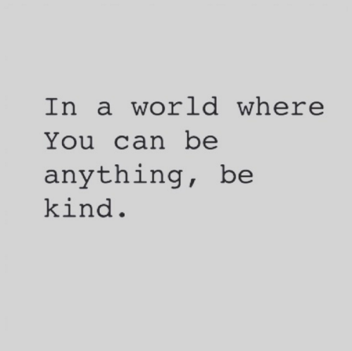 Be Kind Quotes Gorgeous It's All Up To You #justsayin  Pinterest  Wisdom Thoughts And