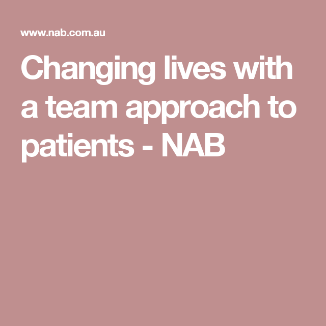 Changing lives with a team approach to patients Mt