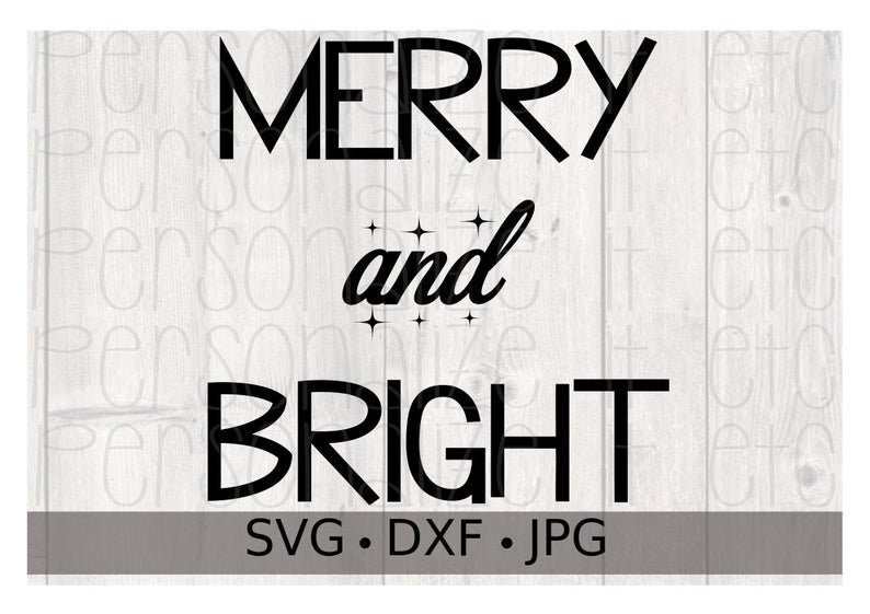 Merry and Bright svg file Christmas instant download
