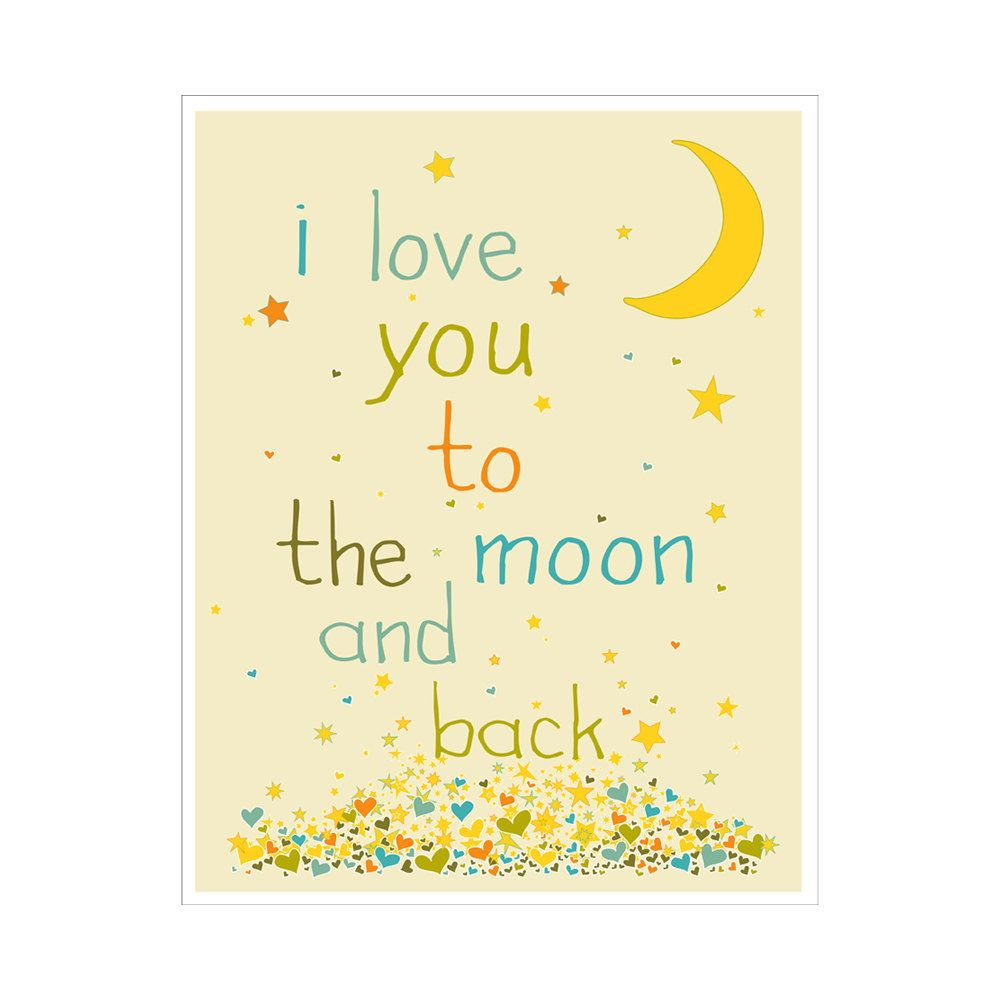 Quote I Love You To The Moon And Back I Love You To The Moon And Back 11X14 Inch Poster Print$20.00