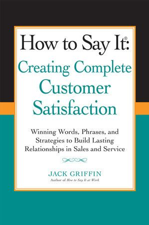 A guide to effectively communicating with customers to create lasting—andrepeat—business relationships.    This book provides practical, results-oriented guidance for effectivecommunication with customers through sample words, phrases, scripts, andstrategies applied to real-world examples.  Unlike the vast majority of books that deal with customer communication, Howto Say It®: Creating Complete Customer Satisfaction does not separate salesfrom customer service communications, but instead integra