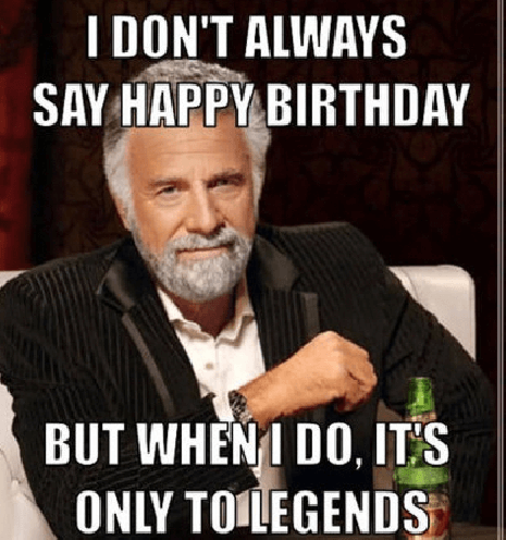 birthday meme happy funny memes boss friend legends wishes quotes cute friends cards say bday brother money ways messages him