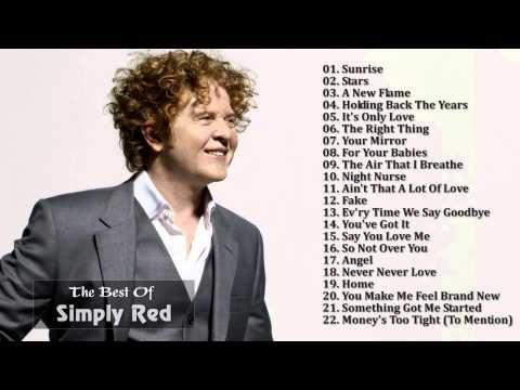 Simply Red Greatest Hits Full Album The Best Of Simply Red Simply Red Best Songs Z Music