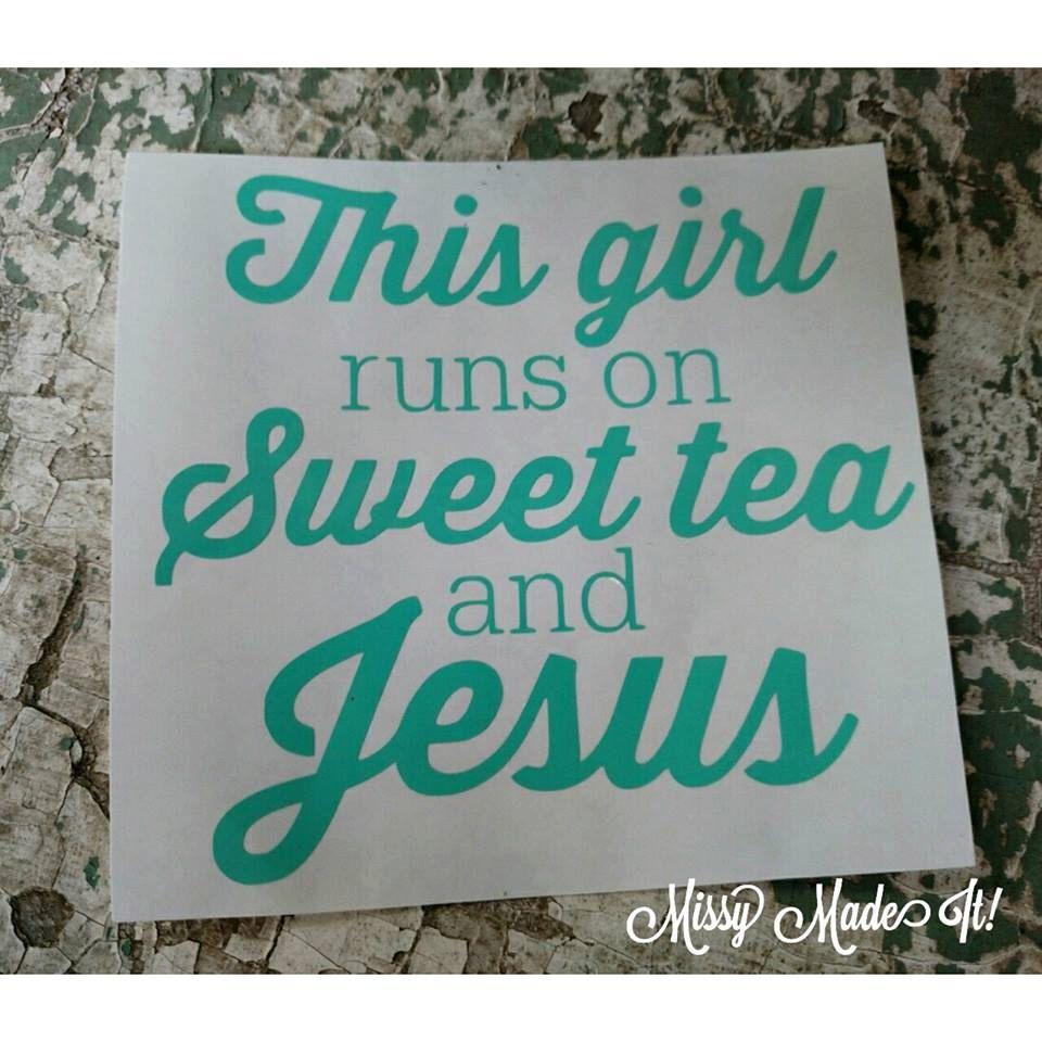 This Girl Runs On Sweet Tea And Jesus Phrase Vinyl Decal Custom Car Sticker Ipad Iphone Vinyl Christi Christian Car Decals Car Decals Vinyl Custom Car Stickers [ 960 x 960 Pixel ]