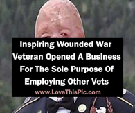 Inspiring Wounded War Veteran Opened A Business For The Sole Purpose Of Employing Other Vets