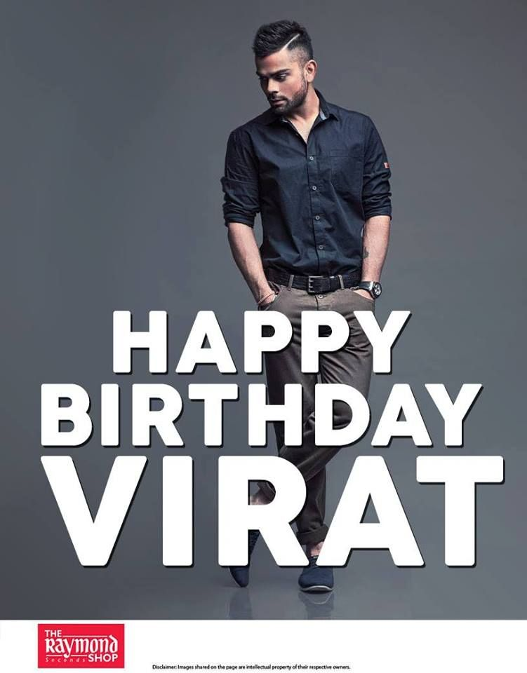 the raymond seconds shop wishes happy birthday to virat kohli we