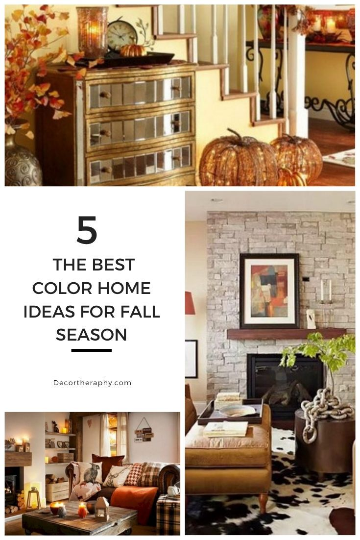 5 The Best Color Home Ideas For Fall Season Inspired