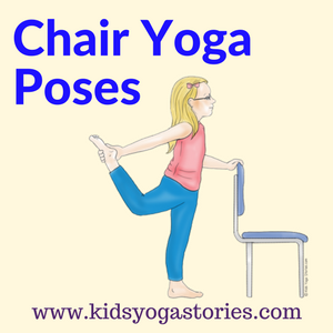 40 kidfriendly chair yoga poses  chair yoga yoga for