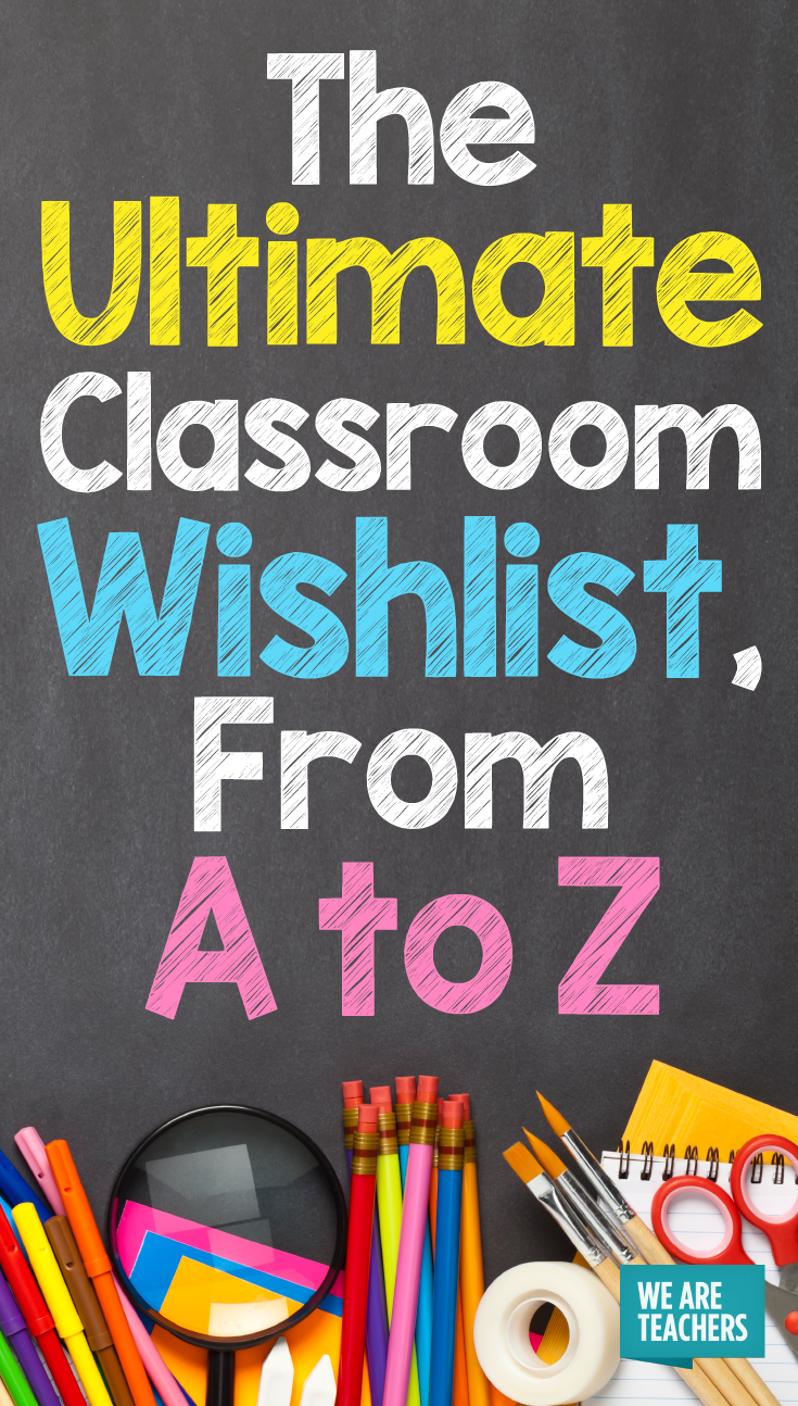 Here's What Teachers Really Have on Their Classroom Wishlists
