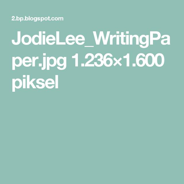 JodieLee_WritingPaper.jpg 1.236×1.600 piksel