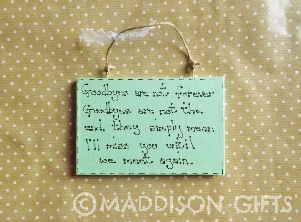 Goodbye Farewell Quote Wall Plaque Hanging Ornament Friends Family Leaving Gift