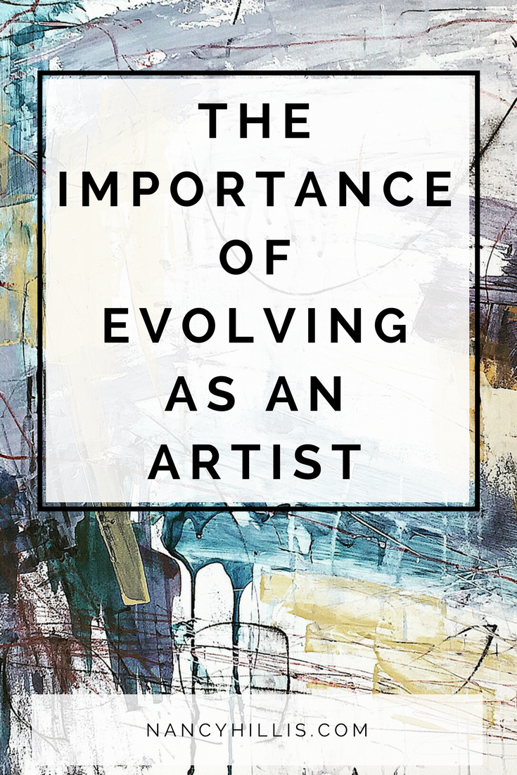 The Importance Of Evolving As An Artist The Artist S Journey With Nancy Hillis Abstract Art Tutorial Intuitive Painting Creative Drawing