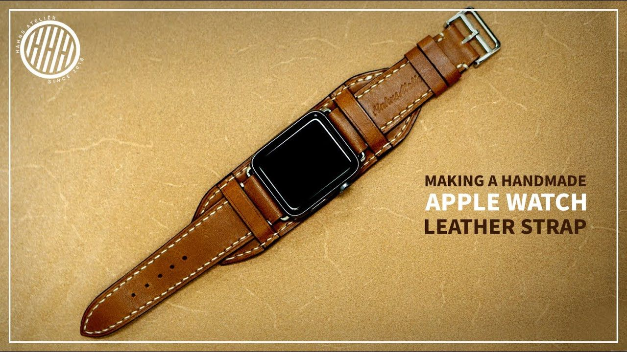 Leather Craft Making A Handmade Apple Watch Leather Strap Watch