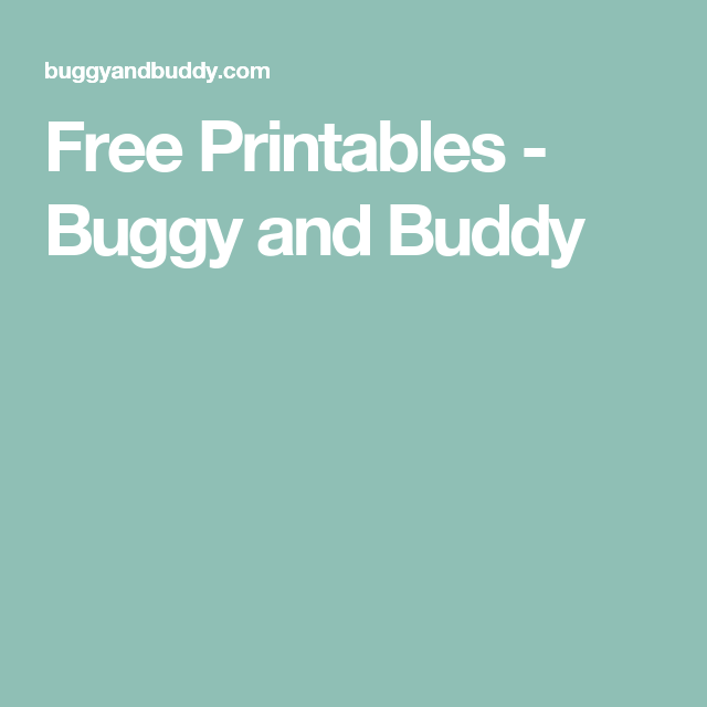 Free Printables - Buggy and Buddy