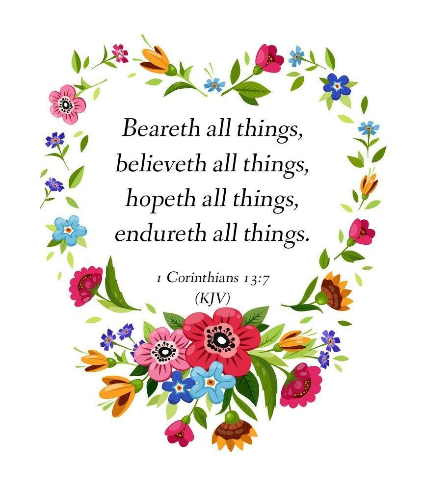 1 Corinthians 13:7 (KJV)   Inspirational scripture, King james bible,  Bible verse art