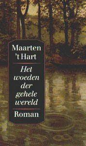 1994 Het woeden der gehele wereld. Bekroond met De gouden strop voor het spannendste boek van het jaar.