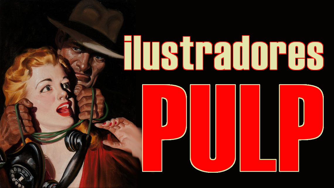 Ilustradores Pulp, los grandes olvidados