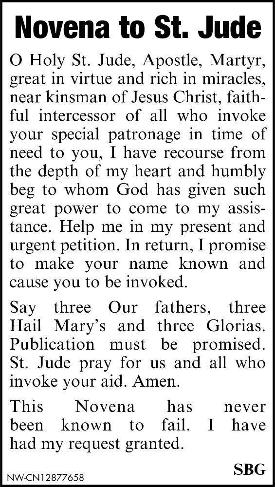 novena to st jude St jude novena found in: st jude thaddeus, novena prayers and devotions, st jude - mini lives of the saints folded prayer card, 30 favorite novenas, catholic prayers, catholic prayers, prayers and heavenly promises,.