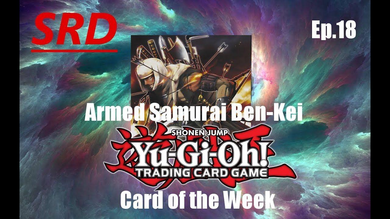 YuGiOh! Deck and Combos Armed Samurai Ben Kei in 2020
