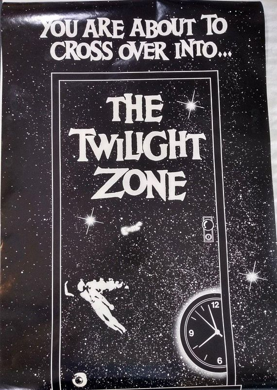 Vintage You Are About To Cross Over Into The Twilight Zone Poster, 1988,  1989