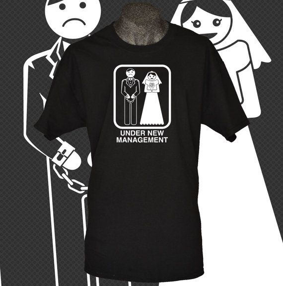 Funny Wedding Gifts For Groom: Under New Management Funny Mens T-shirt Bachelor Party