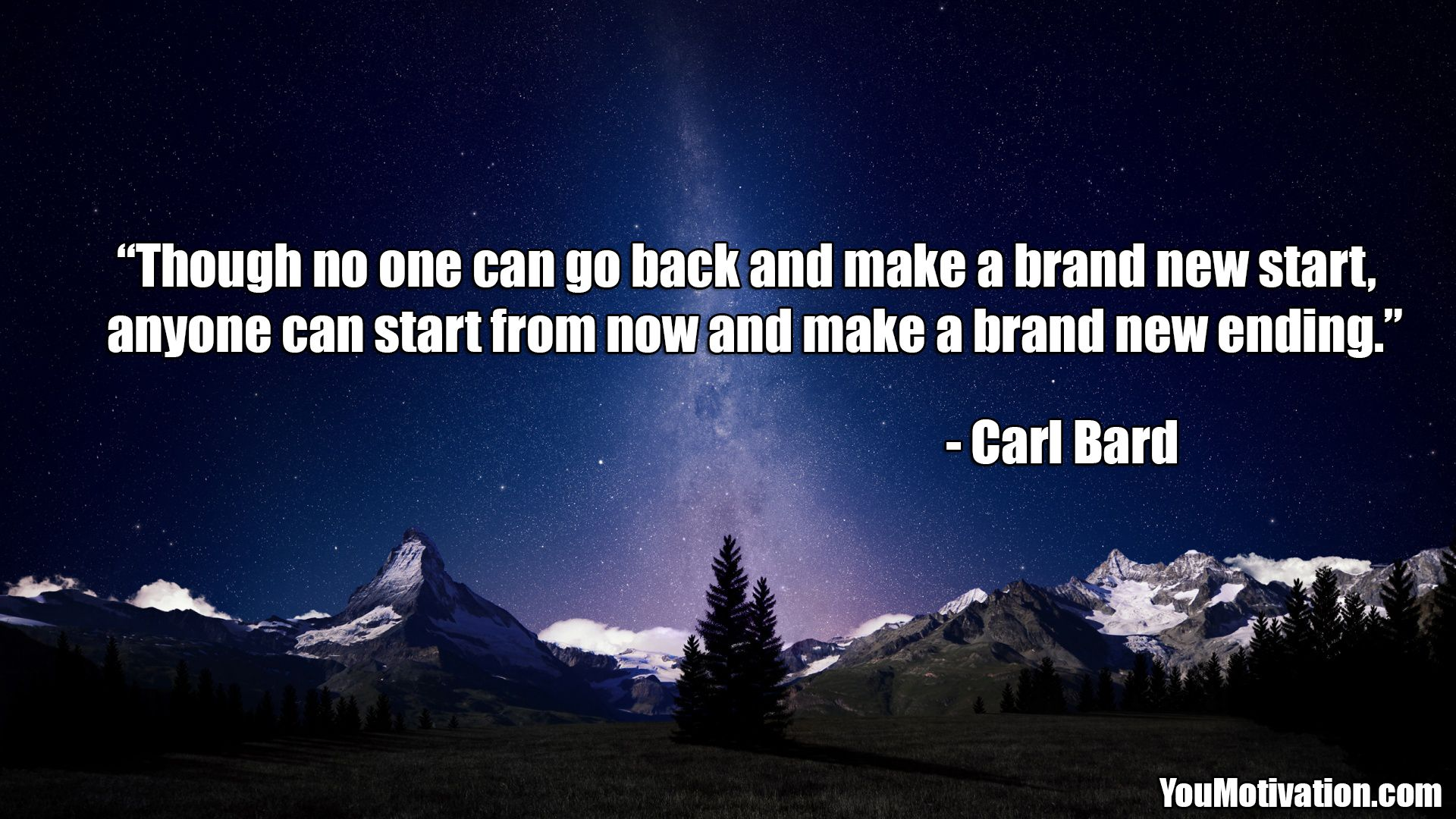 """Inspirational Picture Quotes """"Though no one can go back"""