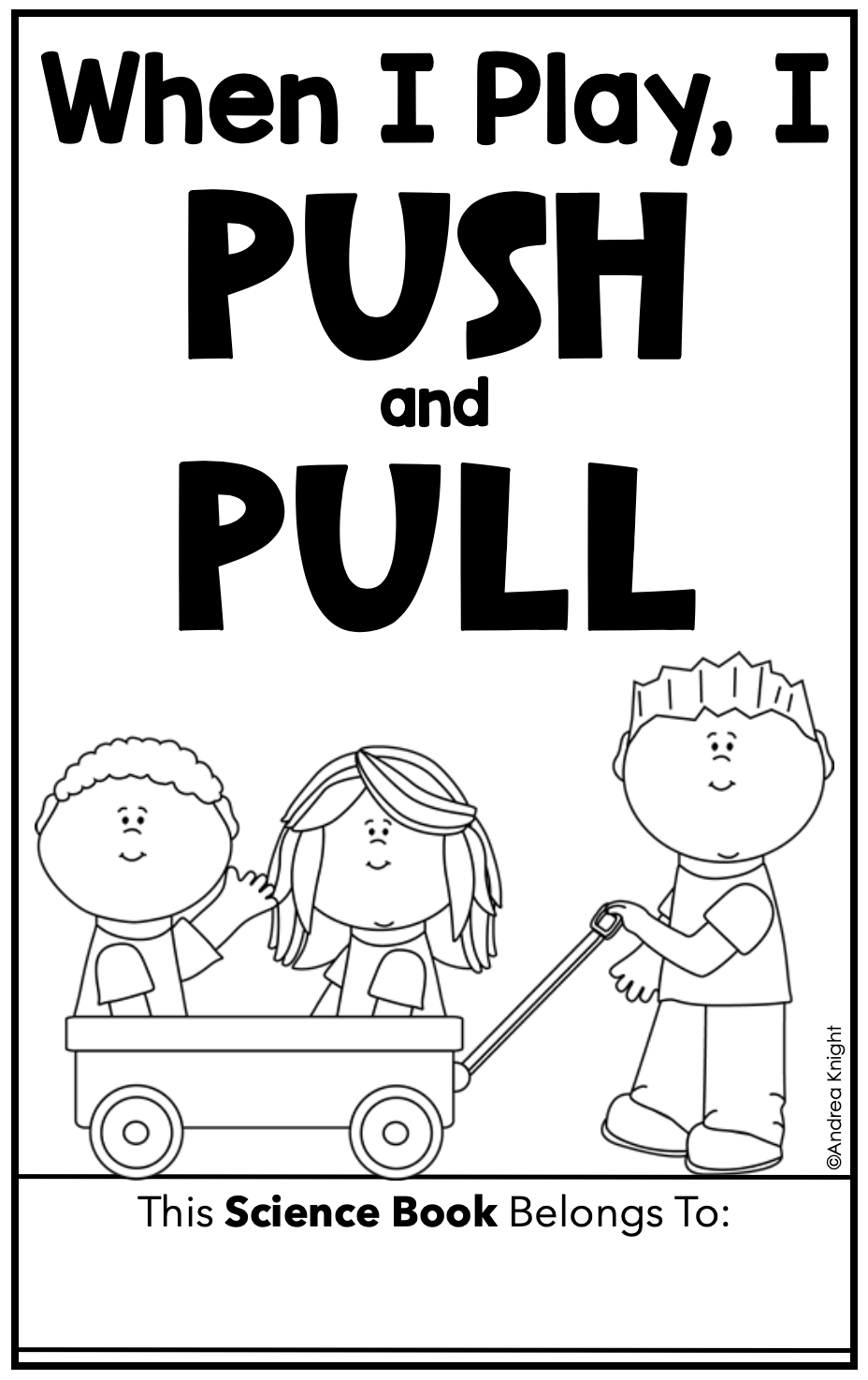 Push And Pull A Book About Force And Motion For K 1 In 2021 Pushes And Pulls Force And Motion Science Books [ 1474 x 928 Pixel ]