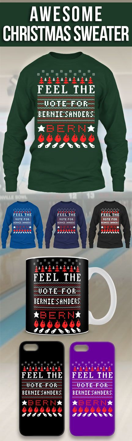 Feel The Bern Ugly Christmas Sweater! Click The Image To Buy It ...