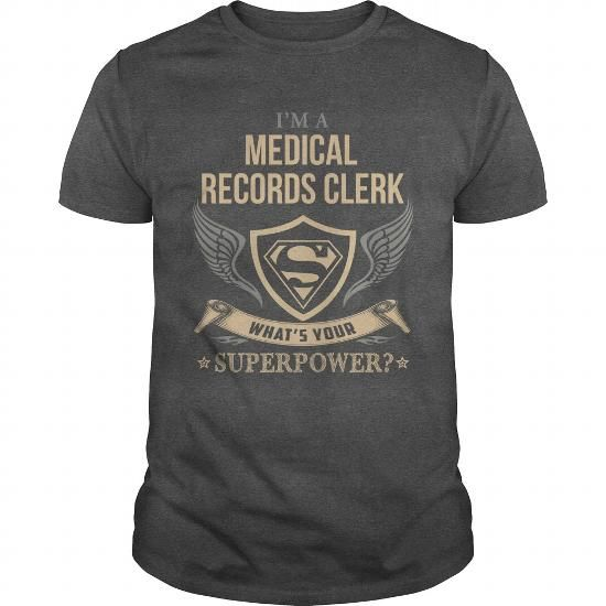 Medical Records Clerk Superpower  Job Shirts