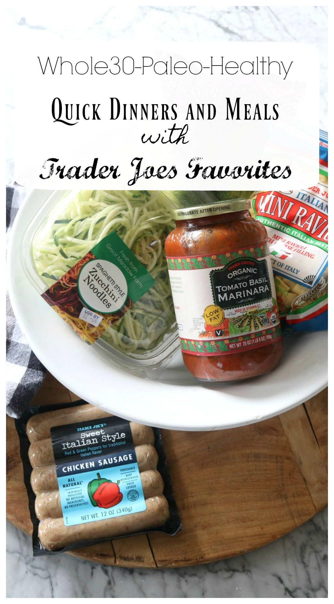 Quick Healthy Dinners Favorite Things From Trader Joe S Baking