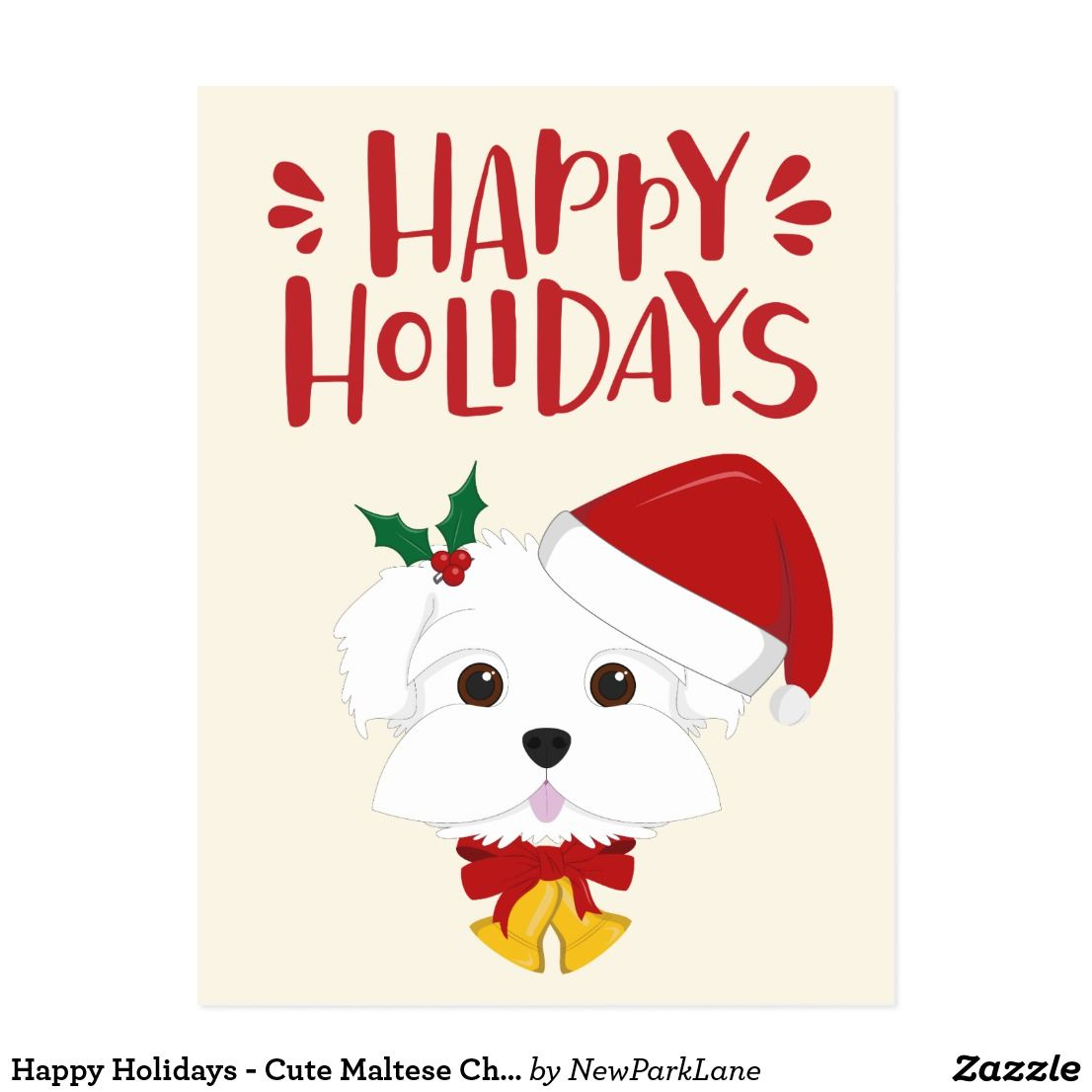 Happy Holidays Cute Maltese Christmas Postcard Zazzle Com Christmas Postcard Happy Holidays Wishes Happy Holidays