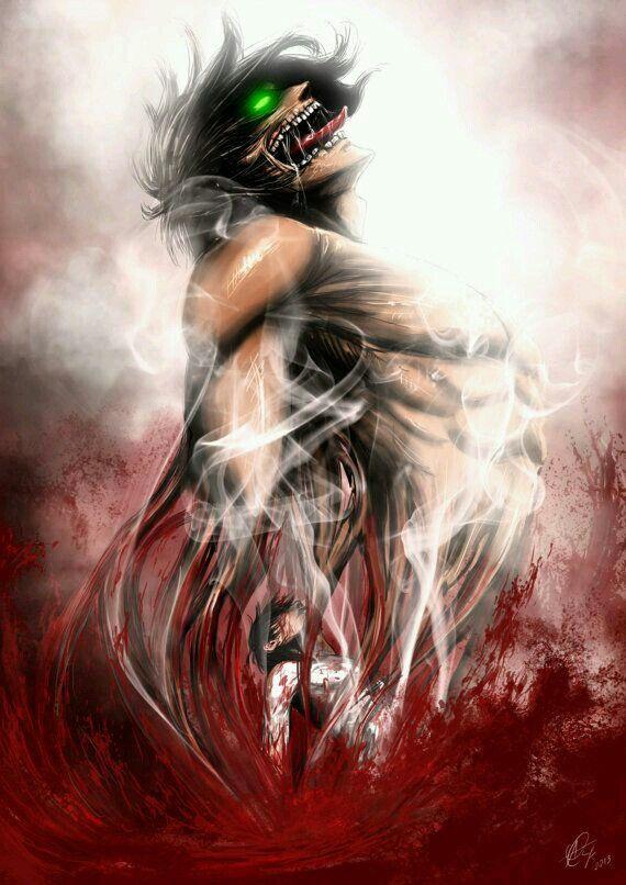 Eren S Transformation Attack On Titan Anime Attack On Titan Art Titans Anime
