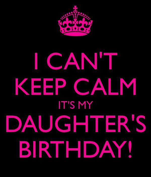 Its My Daughters Birthday Birthday Wishes For Daughter Happy Birthday Daughter Birthday Quotes For Daughter