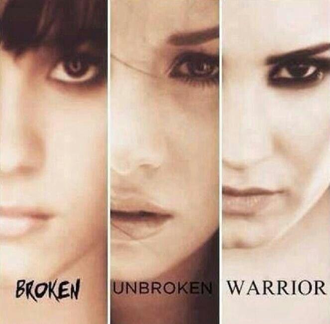 Broken Unbroken Warrior - Demi Lovato