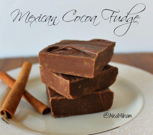 Mexican Cocoa Fudge Recipe - a spicy cinnamon-chocolate fudge recipe