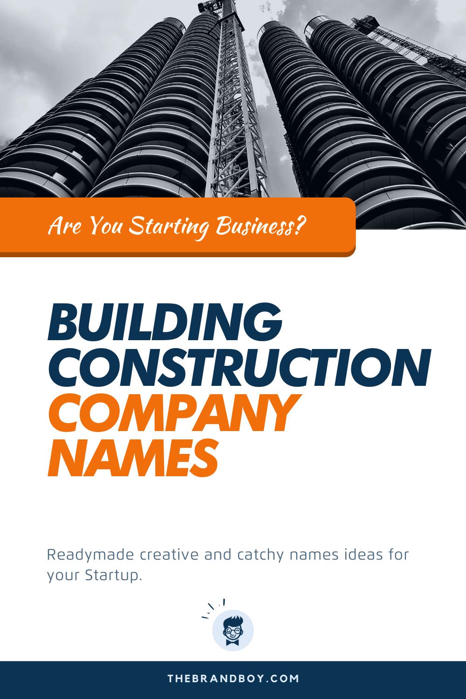360 Best Building Construction Company Names Ideas Construction Company Names Company Names Civil Engineering Companies
