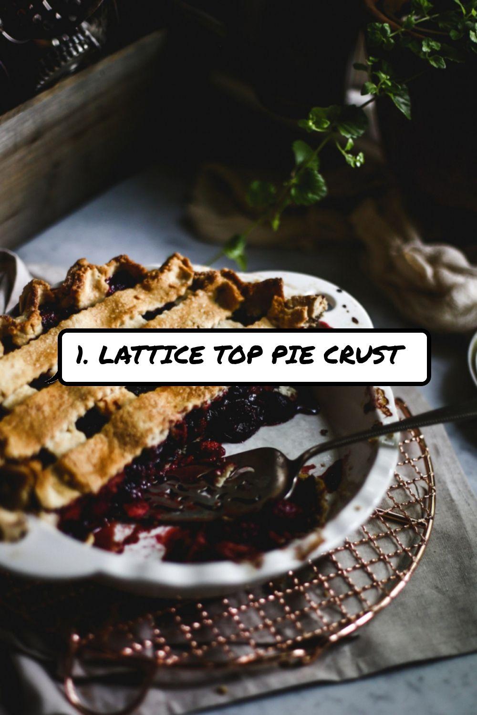1. #Lattice Top Pie Crust