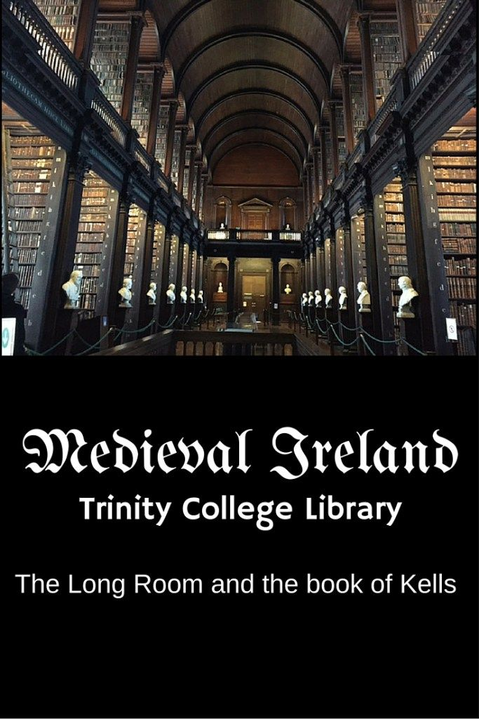 Why You Should Visit The Long Room Trinity College Dublin