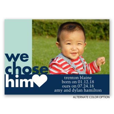 We Chose Him - Mini Adoption Announcement Birth Announcements