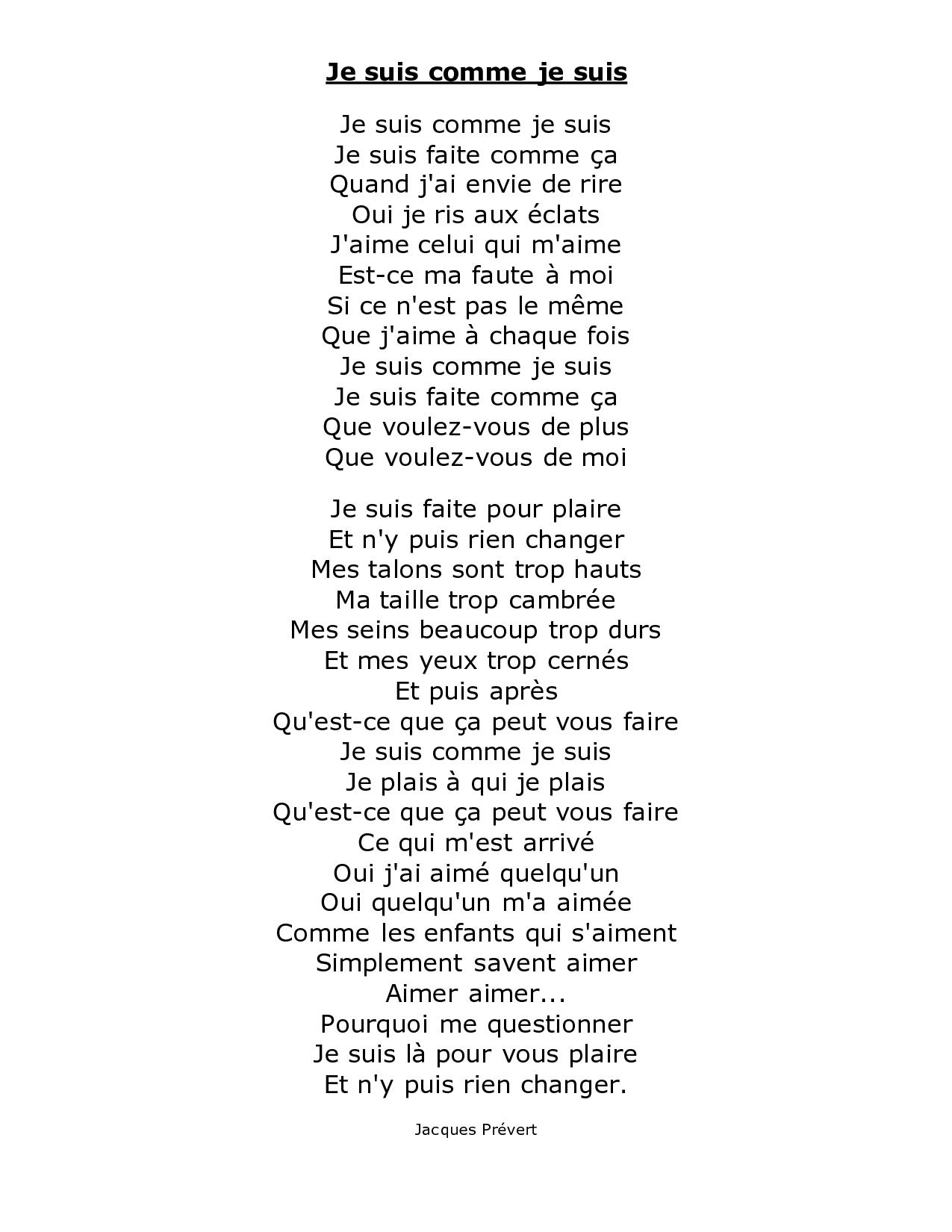 Je Suis Comme Je Suis By Jacques Prevert Prevert Poeme