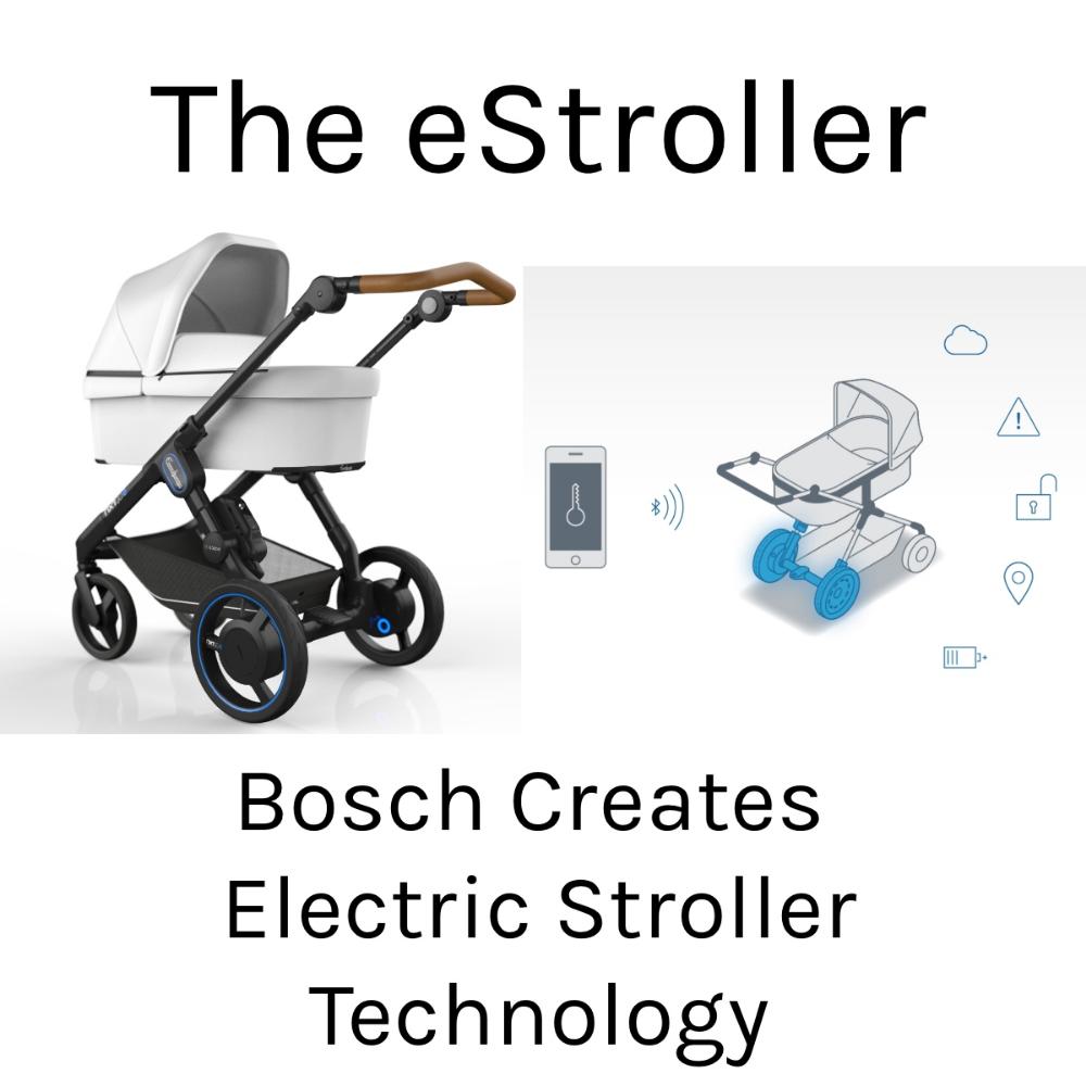 Bosch Creates Electric Stroller Technology The Modern