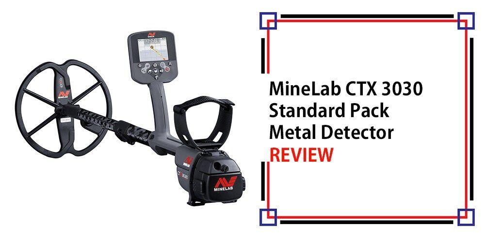 MineLab CTX 3030 Standard Pack Metal Detector Review   Metal