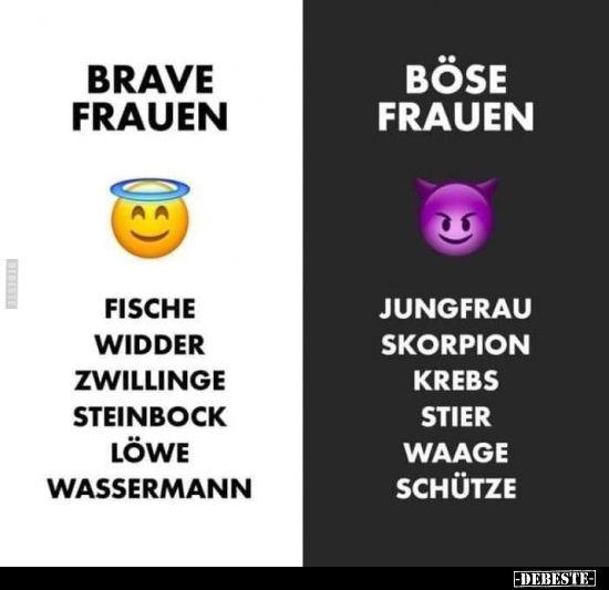 Brave Frauen vs. böse Frauen..   Lustige Bilder, Sprüche, Witze, echt lustig