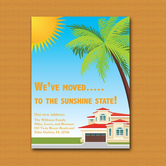 Moving Announcement Come Visit Us Moving To Florida Moving To Florida Moving Announcements Destination Invitation