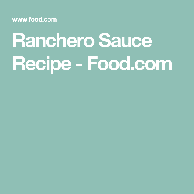 Ranchero Sauce Recipe - Food.com