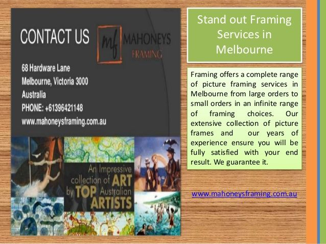 Melbournes Award Winning Picture Framing Specialists Mahoneys