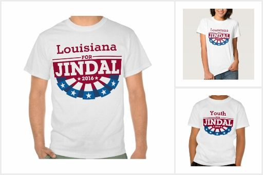 Personalize Your Group for Bobby Jindal T-Shirt. You or your group can show your support for Bobby Jindal for President in the 2016 Election with this fun patriotic bunting t-shirt design that is customizable with the name of your group, such as Veterans, Women, Men, Occupation, State, County, Demonym or Union.
