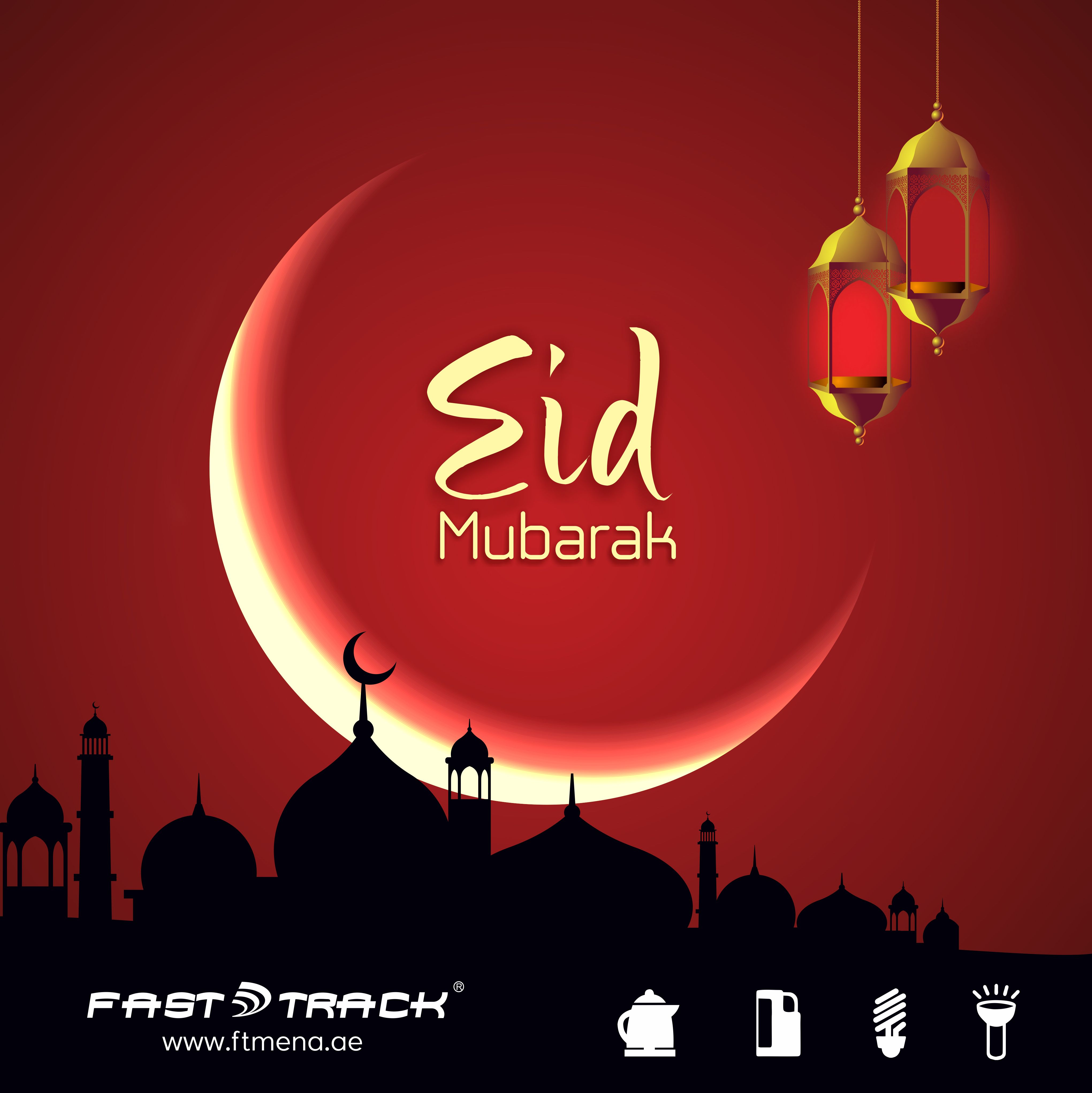 Happy Eid Mubarak Eid Ul Fitr Wishes By Fast Track Dubai Eidulfitr