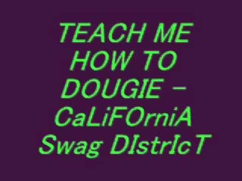 Teach Me How To Dougie Teaching Music Lyrics School Videos