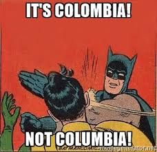 953fec0f98aa47195c380617fd6ce694 image result for its colombia, not columbia colombia pinterest